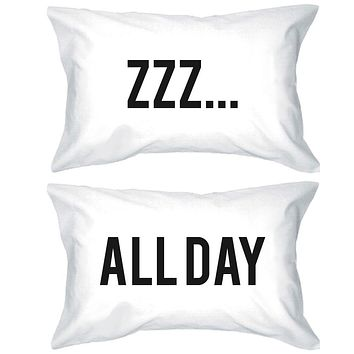 Funny Pillowcases Standard Size 20 x 31 - ZZZ… All Day Matching Pillow Case
