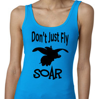 Disney Don't Just Soar Fly Dumbo Out Exercise Tank Regular Back Multi Colors Available Womens T-Shirt