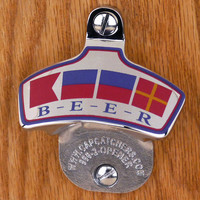 Wall Mount Bottle Opener, Stainless Steel  - BEER Nautical Flags - Bottle Cap Catcher - Boat Gift - Beach House Gift - Gift for Him