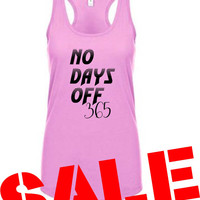 No Days Off 365 Ladies Workout Tanktop on SALE