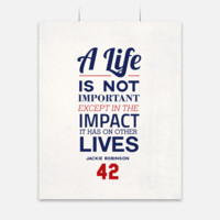 Life Jackie Robinson Quote Poster