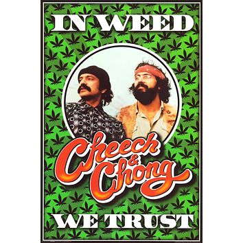 """Poster: Cheech and Chong - In Weed We Trust (24""""x36"""")"""