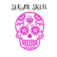 Sugar Skull Decal Perfect for Yeti, Cars, Laptops, Cups, Planners, and More