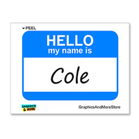 Cole Hello My Name Is Sticker