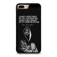 QUOTE INSPIRATION TUPAC 2PAC iPhone 7 Plus Case