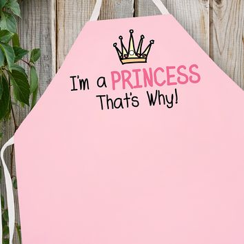 2042 Princess That's Why (Attitude Aprons)