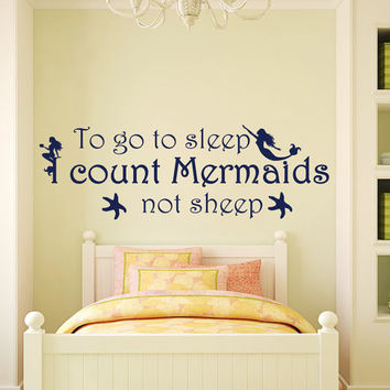 Vinyl Sticker To Go To Sleep I Count Mermaids Not Sheep Wall Decals Quote Nursery Decal Kids Girl Room Bedroom Home Decor T19