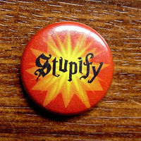 "Pin or Magnet - HP27 - Stupify - Harry Potter Spell -1"" inch pinback button badge or fridge magnet (drinks coasters also available)"