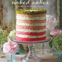 NAKED CAKES Simply Stunning Cakes