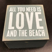 "All You Need Is Love And The Beach 4"" Wood Box - Coastal Gifts & Decor"