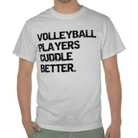valentine: volleyball players cuddle better tshirts from Zazzle.com