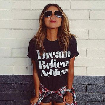 DCCKUNT Fashion Dream Believe Achieve Print Loose Short Sleeve T Shirt