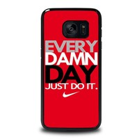 EVERY DAMN DAY 2 Samsung Galaxy S7 Edge Case Cover