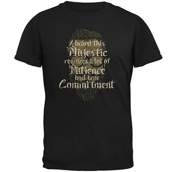 Hipster Beard Majestic Patience Commitment Mens T Shirt