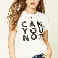 Can You Not Graphic Tee