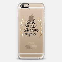 The Adventure Begins on Clear iPhone 6 case by Tangerine- Tane | Casetify