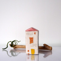 Valentine gift - HELLO LOVE- My little Clay House with soft red roof - UniqueHandmade ceramics White house, Art building