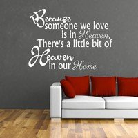 Wall Decals Quotes Vinyl Sticker Decal Quote Because someone we love is in heaven, There's Phrase Home Decor Bedroom Art Design Interior NS269