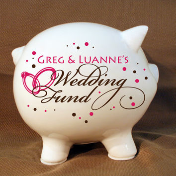 """Personalized Piggy Bank """"Wedding Fund"""" with Vinyl Decal, Engagement Party Gift, Fund Piggy bank, Wedding Bank"""
