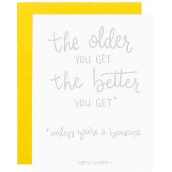 The Older the Better letterpress card