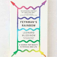 Feynman's Rainbow: A Search For Beauty In Physics And In Life By Leonard Mlodinow- Assorted One