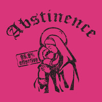 Abstinence Shirt Funny Tee Shirt Guys Mens Tshirt Ladies Unisex Hilarious Silly Offensive T-Shirt  99.9% Effective Small Medium Large Xlarge