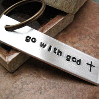 Go With God Aluminum Bar Key Chain, hand stamped, 2 sided customization available