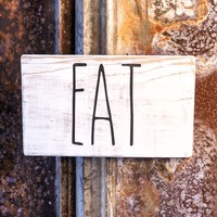 EAT, a Rustic Farmhouse Kitchen Wood Sign