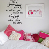 You Are My Sunshine Quote Decal Sticker Wall Vinyl Decor Art
