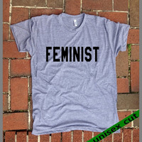 FEMINIST. Unisex heather gray tri blend T shirt .Women Clothing. Pride. female. Sister. Mother. Lover. Friend. Activist. Male. Tough. Smart