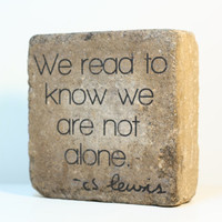 Bookend- We read to know we are not alone. Rustic tumbled (concrete) stone paver. Home, Mantle, Bookshelf