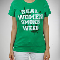 'Real Women Smoke Weed' Junior Fitted Tee