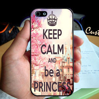 Keep Calm And Be a Princess   - Photo Hard Case design for iPhone 4/4s Case, iPhone 5 Case, Black or White ( Choose Option )