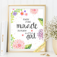 Nursery print quote art baby girl wall decor Such a big miracle in such a little girl printable watercolor flower typography art print