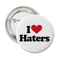 I Love Haters! Pin from Zazzle.com