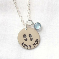 Army Mom Necklace ~ Sterling Silver, Hand Stamped, Combat Boots, Bithstone, Proud Army Mom, Mother's Day Gift, Gifts for Mom