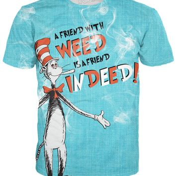A Friend with Weed T-Shirt