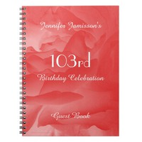 103rd Birthday Party Guest Book, Coral Rose Notebook