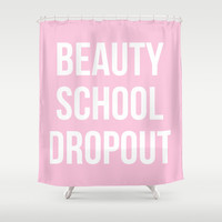 Beauty School Dropout - Grease Inspired Shower Curtain by Rachel Additon