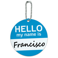 Francisco Hello My Name Is Round ID Card Luggage Tag