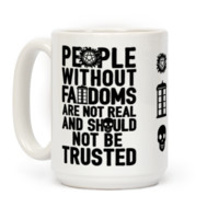 People Without Fandoms Are Not Real And Should Not Be Trusted