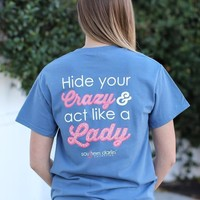 Southern Darlin - Hide Your Crazy Tee