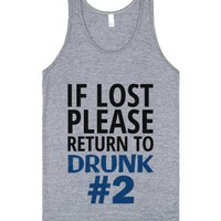 If Lost Please Return To Drunk Number