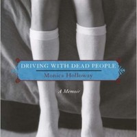 Driving with Dead People: A Memoir Paperback – March 4, 2008