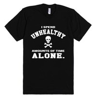 Unhealthy Amounts of Time-Unisex Black T-Shirt