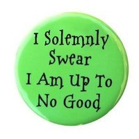 I Solemnly Swear I Am Up To No Good  Button Pin by theangryrobot