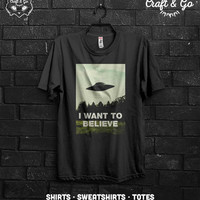 X FILES I Want To Believe Shirt (scifi ufo paranormal alien extraterrestrial government conspiracy roswell area 51)