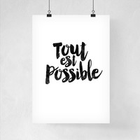 Art Digital Print Poster Tout est Possible Giclee Art Print Poster