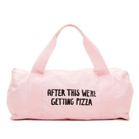 work it out gym bag - after this we're getting pizza