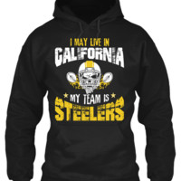 I May Live in CALIFORNIA but My Team is STEELERS !!